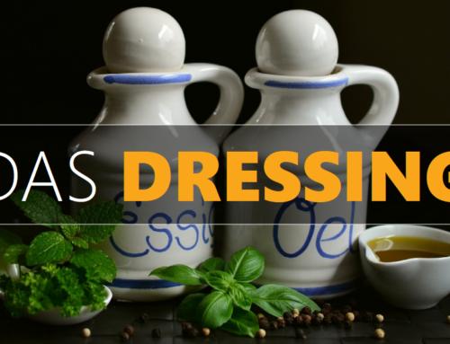 BESSER ESSEN / DAS DRESSING